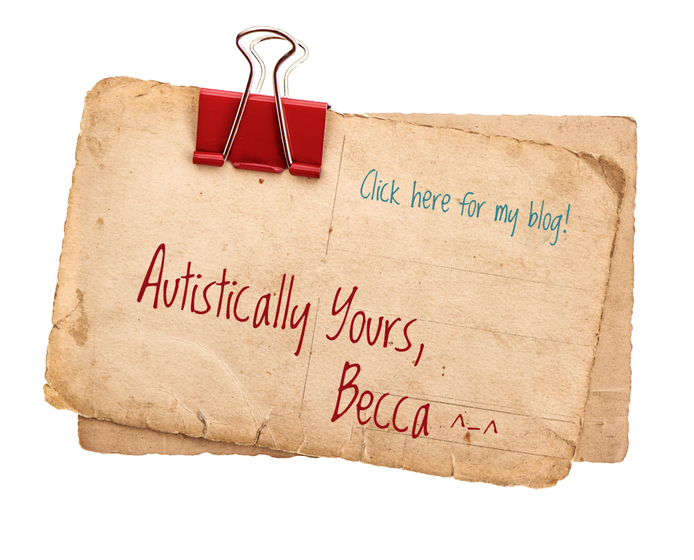 Autistically Yours Blog Banner becca lory cas bccs autism advocate