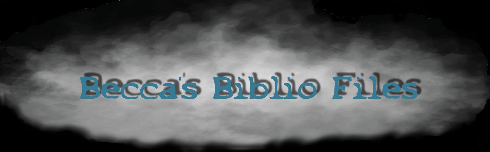 Becca's Biblio Files